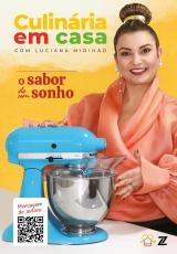 CULINARIA EM CASA - O SABOR DE UM SONHO