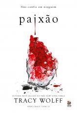 PAIXÃO - LIVRO II DA SÉRIE CRAVE