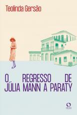 O REGRESSO DE JÚLIA MANN A PARATY