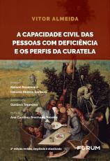 A CAPACIDADE CIVIL DAS PESSOAS COM DEFICIÊNCIA E OS PERFIS DA CURATELA