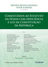 COMENTÁRIOS AO ESTATUTO DA PESSOA COM DEFICIÊNCIA À LUZ DA CONSTITUIÇÃO DA REPÚBLICA