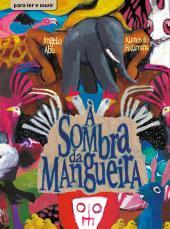 À SOMBRA DA MANGUEIRA