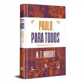 PAULO PARA TODOS: ROMANOS 9-16 - PARTE 2