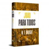 JOÃO PARA TODOS: JOÃO 11-21 - PARTE 2