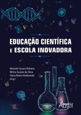 EDUCAÇÃO CIENTÍFICA E ESCOLA INOVADORA