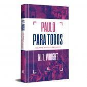 PAULO PARA TODOS: GÁLATAS E TESSALONICENSES