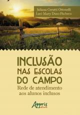 INCLUSAO NAS ESCOLAS DO CAMPO: REDE DE ATENDIMENTO AOS ALUNOS INCLUSOS
