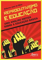 REPRODUTIVISMO E EDUCAÇÃO