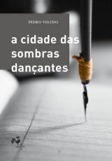A CIDADE DAS SOMBRAS DANÇANTES
