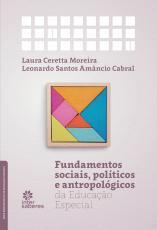 FUNDAMENTOS SOCIAIS, POLÍTICOS E ANTROPOLÓGICOS DA EDUCAÇÃO ESPECIAL