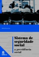 SISTEMA DE SEGURIDADE SOCIAL - A PREVIDÊNCIA SOCIAL