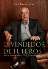 O VENDEDOR DE FUTUROS - NILTON MOLINA: A TRAJETÓRIA DE UM VENCEDOR