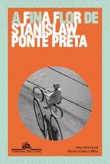 A FINA FLOR DE STANISLAW PONTE PRETA