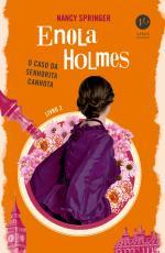 ENOLA HOLMES: O CASO DA SENHORITA CANHOTA (VOL. 2) - VOL. 2