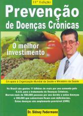 PREVENCAO DE DOENCAS CRONICAS - O MELHOR INVESTIMENTO