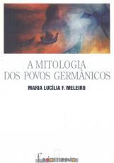 MITOLOGIA DOS POVOS GERMANICOS, A