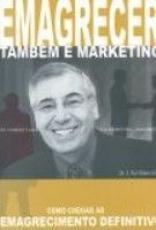 EMAGRECER TAMBEM E MARKETING - COM CD