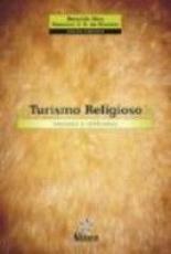 TURISMO RELIGIOSO: ENSAIOS E REFLEXOES - 1