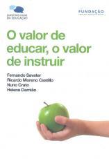 VALOR DE EDUCAR O VALOR DE INSTRUIR, O