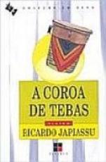 COROA DE TEBAS, A