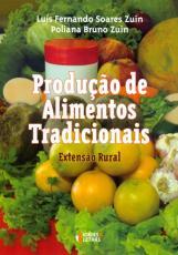 PRODUCAO DE ALIMENTOS TRADICIONAIS - EXTENSAO RURAL