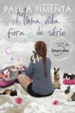 MINHA VIDA FORA DE SERIE - 3 TEMPORADA