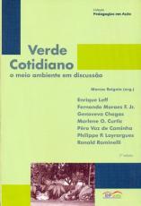 VERDE COTIDIANO - O MEIO AMBIENTE EM DISCUSSAO