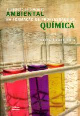 INSERCAO DA DIMENSAO AMBIENTAL NA FORMACAO DE PROFESSORES DA QUIMICA, A