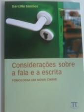 CONSIDERACOES SOBRE A FALA E A ESCRITA - FONOLOGIA...
