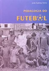 PEDAGOGIA DO FUTEBOL