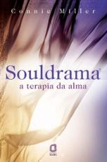 SOULDRAMA - A TERAPIA DA ALMA
