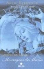 LICOES DE AMOR - MENSAGENS DE MARIA