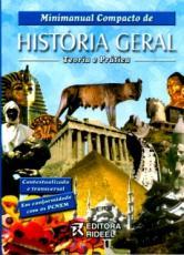 MINIMANUAL COMPACTO HISTORIA GERAL - TEORIA E PRATICA