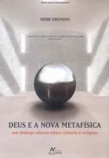 DEUS E A NOVA METAFÍSICA