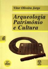 ARQUEOLOGIA PATRIMONIO E CULTURA