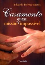 CASAMENTO QUASE MISSAO IMPOSSIVEL