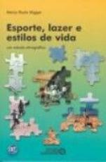 ESPORTE LAZER E ESTILOS DE VIDA