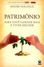 PATRIMONIO - PARA VOCE GANHAR MAIS E VIVER MELHOR