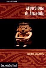 ARQUEOLOGIA DA AMAZÔNIA