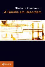 FAMÍLIA EM DESORDEM, A