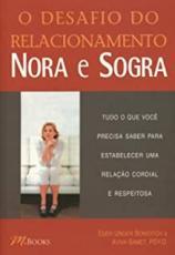 DESAFIO DO RELACIONAMENTO NORA E SOGRA, O