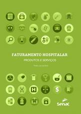 FATURAMENTO HOSPITALAR - PRODUTOS E SERVIÇOS