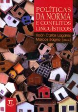 POLITICAS DA NORMA E CONFLITOS LINGUISTICOS