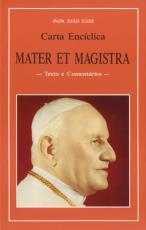 MATER ET MAGISTRA - CARTA ENCICLICA