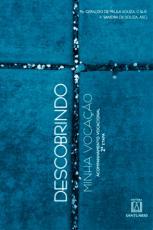 DESCOBRINDO MINHA VOCACAO - 2 ETAPA - ACOMPANHAMENTO VOCACIONAL
