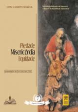 PIEDADE MISERICÓRDIA E EQUIDADE - MAGISTÉRIO DOS BISPOS 7