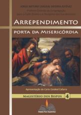 ARREPENDIMENTO PORTA DA MISERICÓRDIA - MAGISTÉRIOS DOS BISPOS 4
