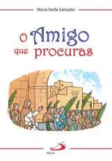 AMIGO QUE PROCURAS, O