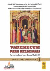 VADEMECUM PARA RELIGIOSAS - MAGISTÉRIO DOS BISPOS 1