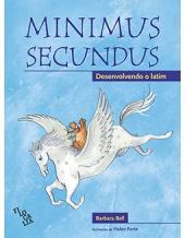 MINIMUS SECUNDUS - DESENVOLVENDO O LATIM - LIVRO DO ALUNO